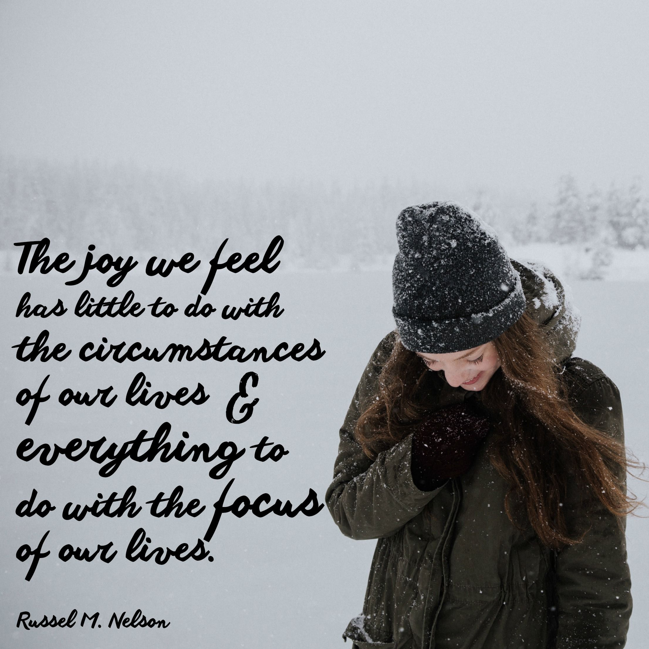 The Joy We Feel Has Little To Do With Our Circumstances Russel M
