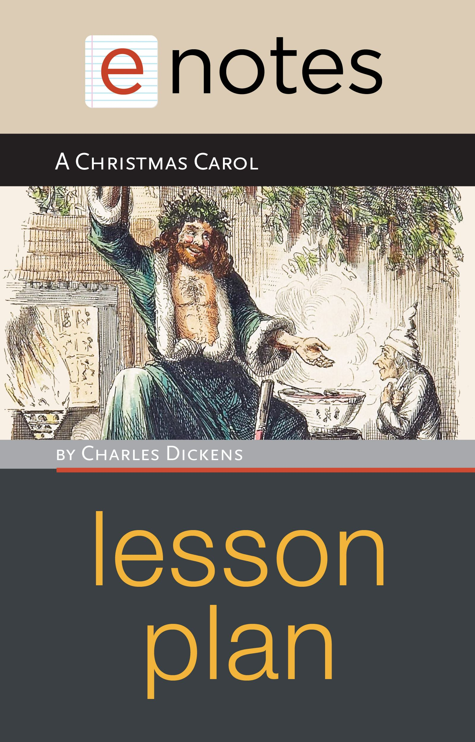 A Christmas Carol By Charles Dickens Enotes Lesson Plan Lesson