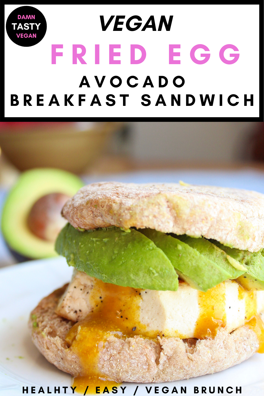Vegan Breakfast Sandwiches With Eggy Tofu Cheese And Avocado Smash English Muffin Tofu Sandwiches In 2020 Easy Appetizer Recipes Breakfast Sandwich Vegan Sandwich