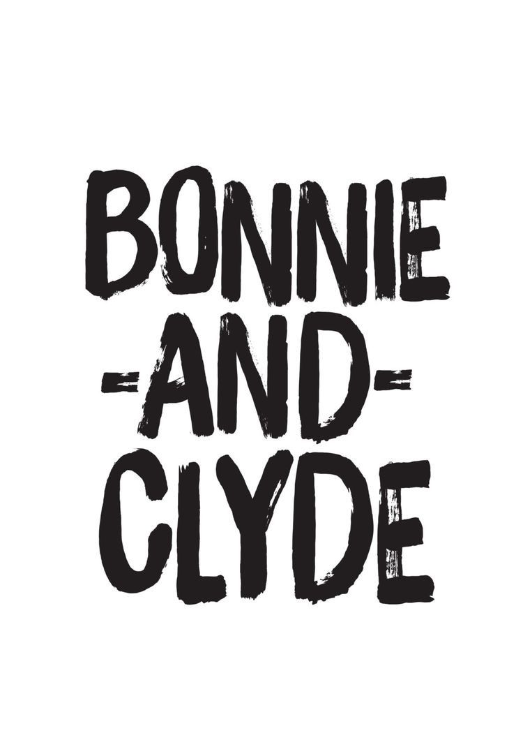 Pin By My Storybook On Bonnie And Clyde Bonnie And Clyde Quotes
