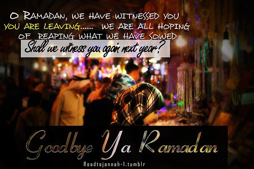 goodbye ramadan islamic quotes islam ramadan ramadan