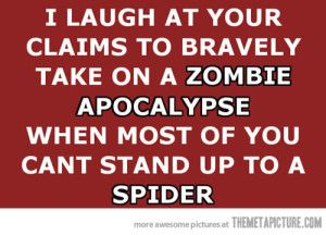 Funny Zombie Sayings Apocalypse Quote Zombie Humor Laugh At Yourself