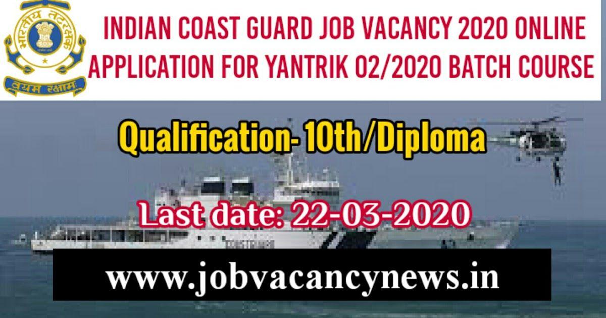 Indian Coast guard job vacancy 2020 Online application for