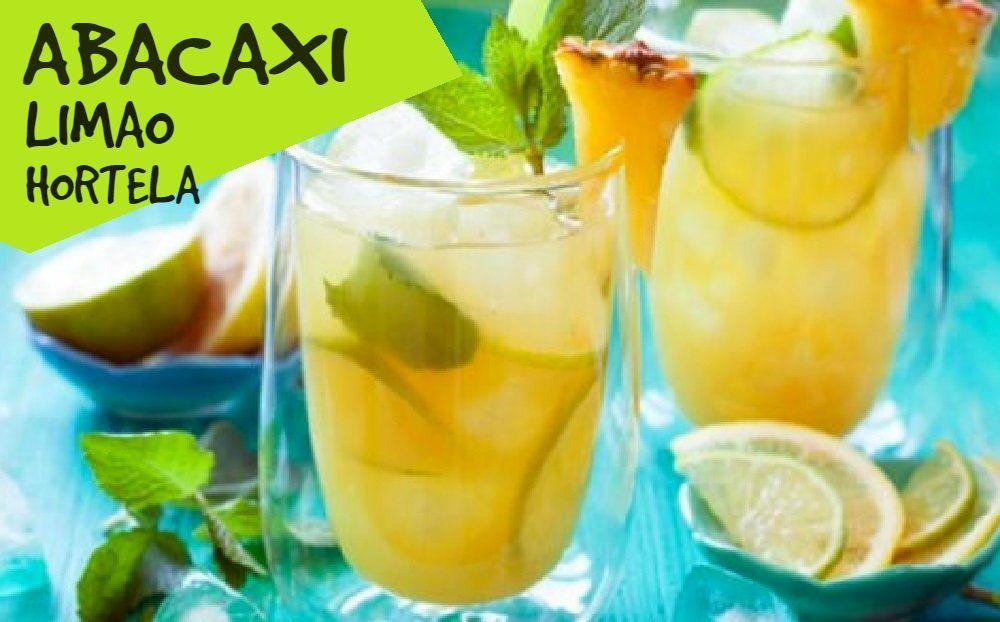 Sucos Para Emagrecer Abacaxi Com Hortela E Limao Hortela