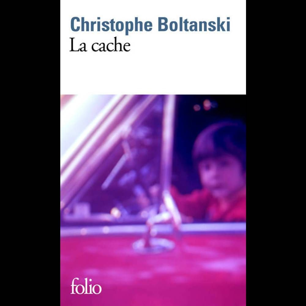 « La Cache » de Christophe Boltanski (Folio)