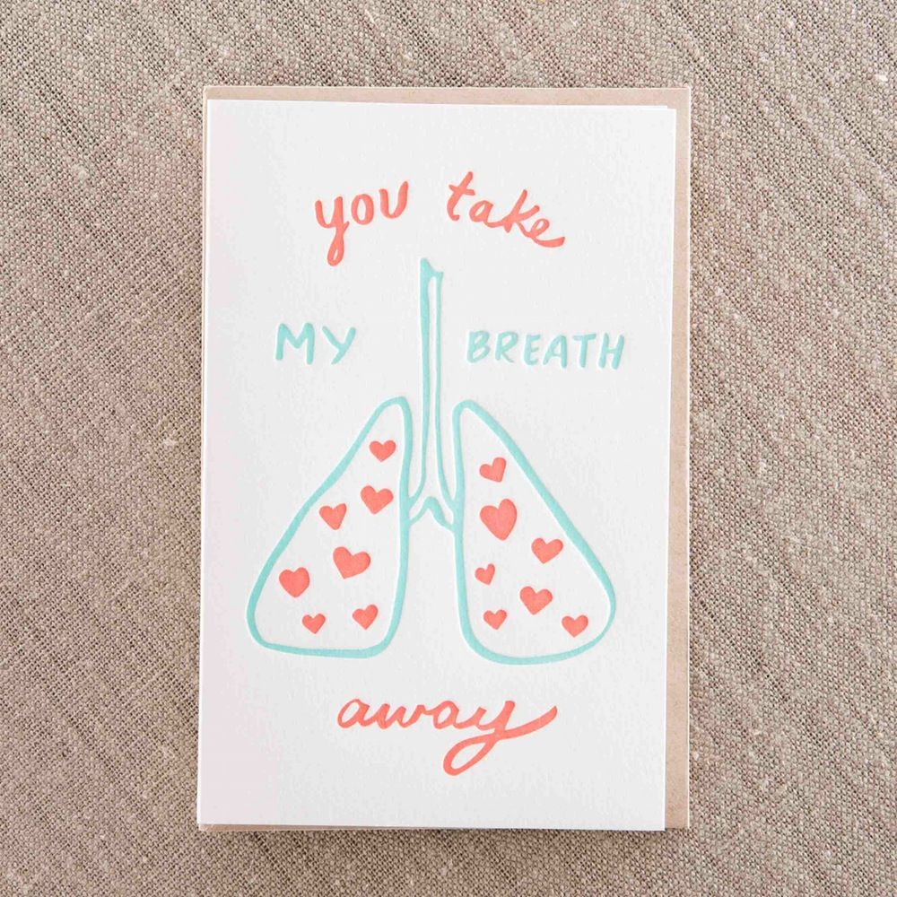 Take my breath away - Letterpress Greeting Card, By Pike Street Press - Seattle