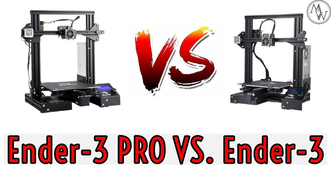 Ulitmate Creality 3d Ender 3 Pro Vs Ender 3 3d Printer Comparison Video Printer 3d Printer Best 3d Printer