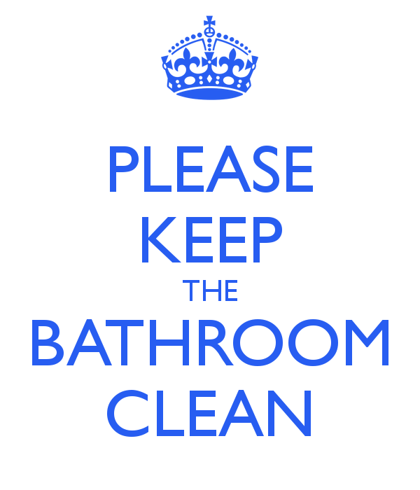 keep bathroom clean sign printable cleanliness
