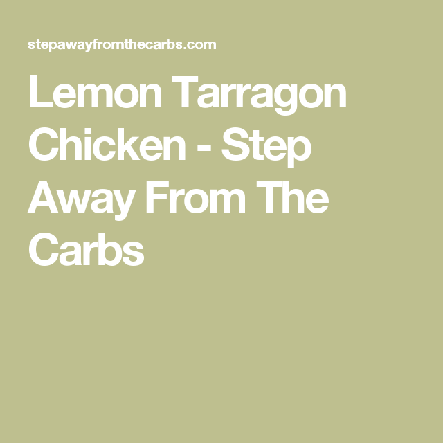 Lemon tarragon chicken recipe