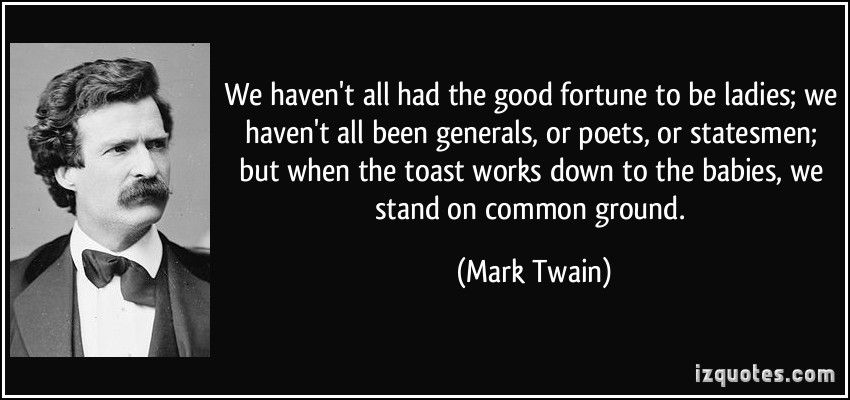 Common Good Quote Google Search Mark Twain Quotes German Quotes Mark Twain
