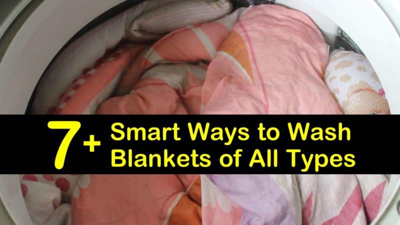 7 smart ways to wash blankets of all types in 2020