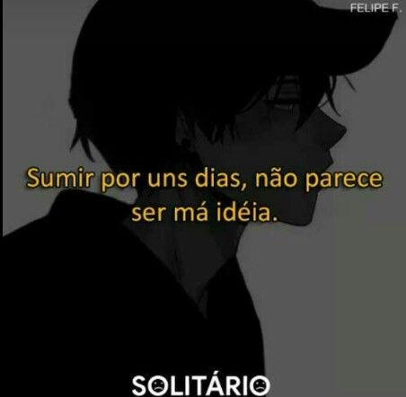 Sumir Pra Sempre Também Não Frases Sad Life Sad E Frases