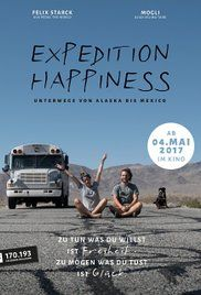 Expedition Happiness Poster Documentary Movies Good Movies Expedition