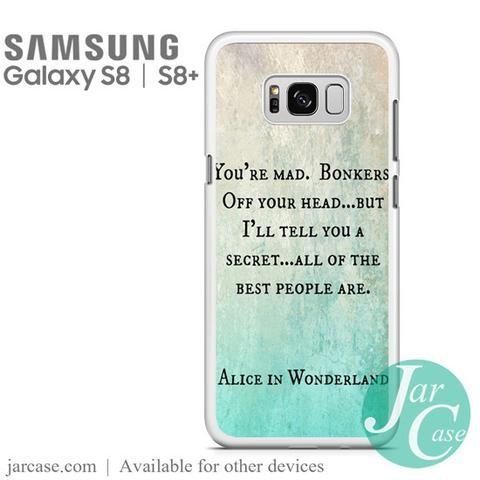 Samsung Quote Custom Alice In Wonderland Quotes Phone Case For Samsung Galaxy S8  S8 . 2017