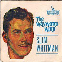 45cat - Slim Whitman - The Wayward Wind - Liberty - Australia