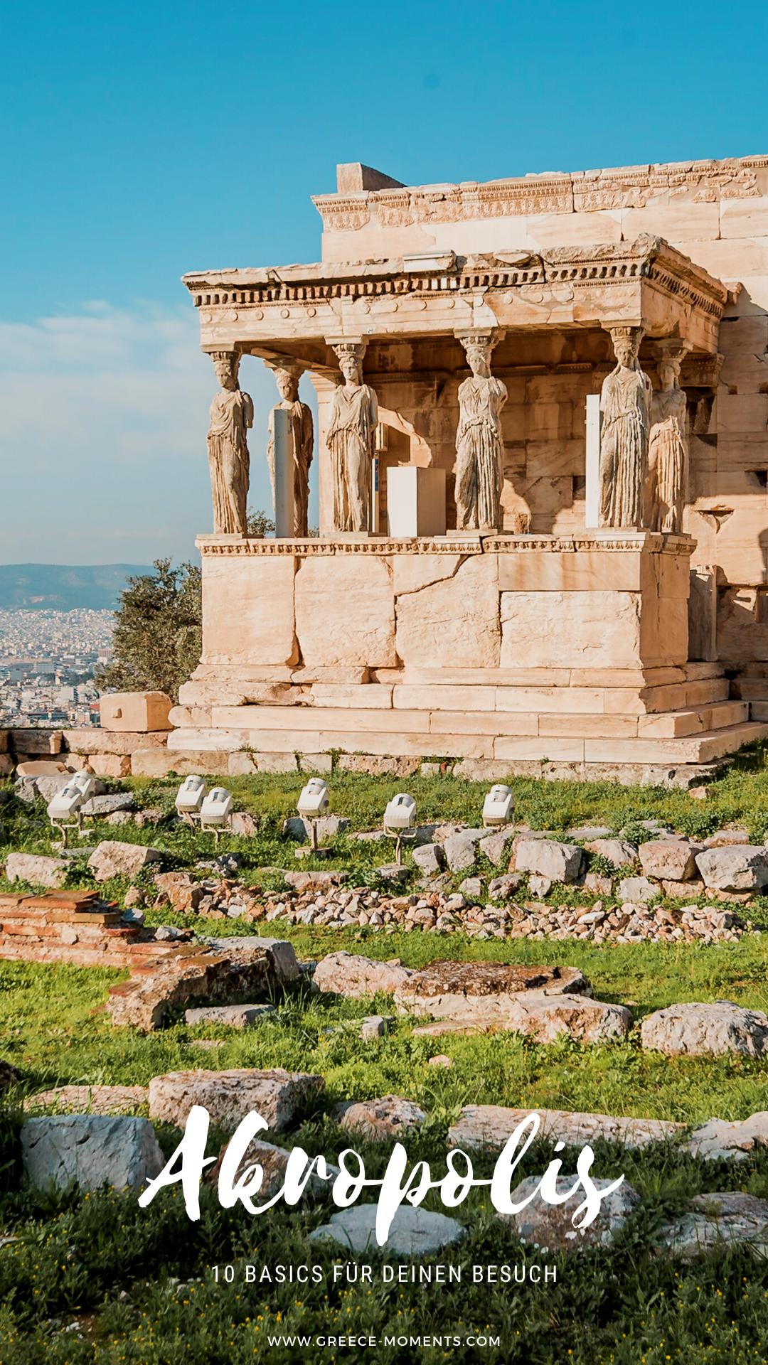 Akropolis Athen Die 10 Wichtigsten Infos Fur Deinen Besuch In 2020 Urlaub Reisen Reisen In Europa Reisen