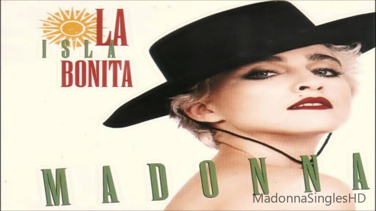Madonna La Isla Bonita Extended Remix Madonna Bonita My Love Song