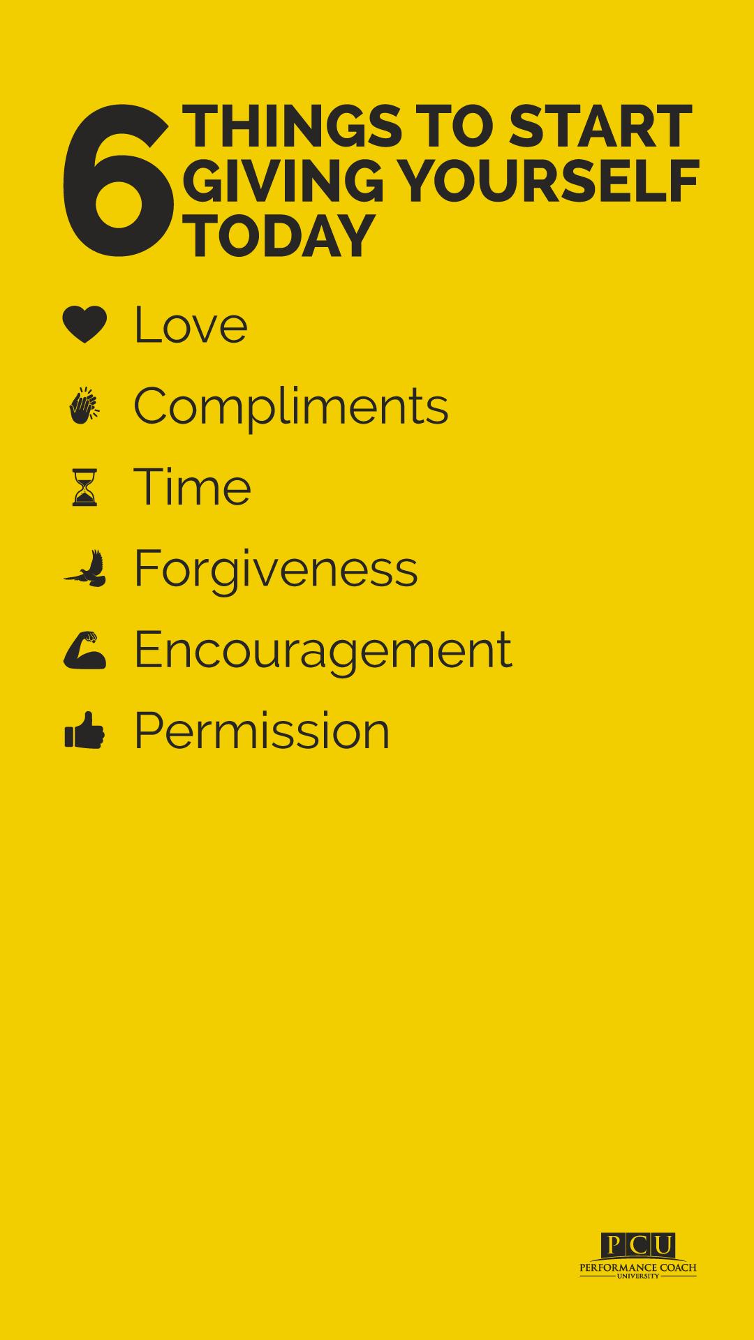 Love Compliments Time Forgiveness Encouragement Permission