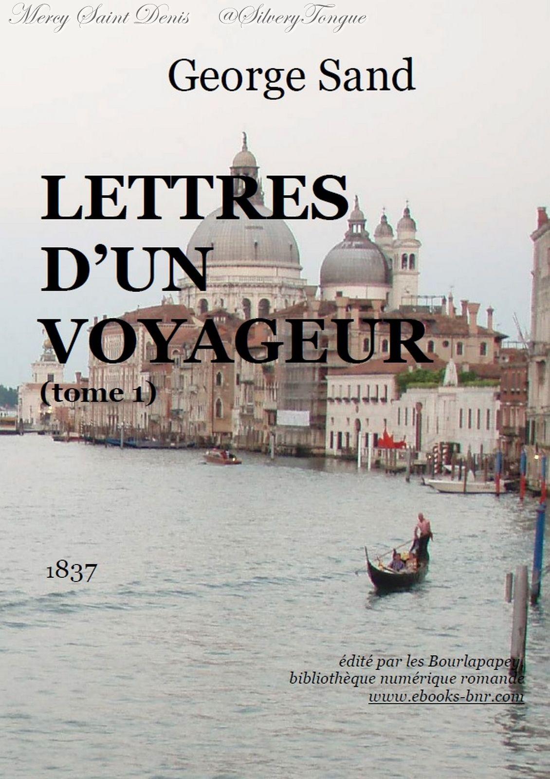 Lettres D Un Voyageur Tome 1 En George Sand Entame