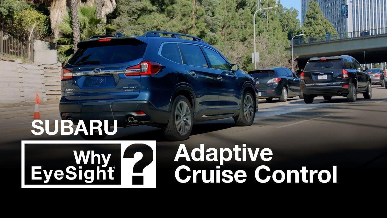 Subaru Adaptive Cruise Control Why Eyesight Fergusonsubaru Fergusonbuickgmc Fergusonsuperstore Cruise Control Cruise Buick Gmc