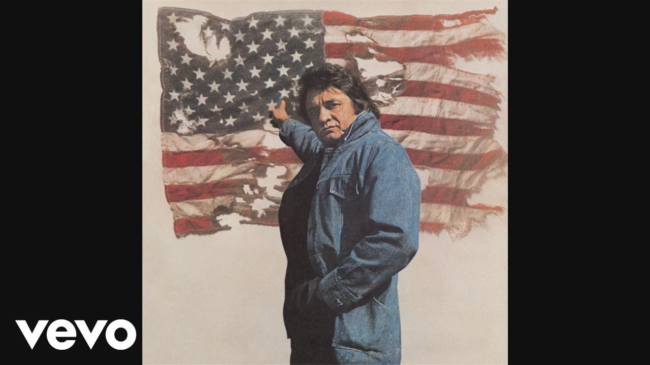 Johnny Cash Ragged Old Flag Audio Patriotic Americanflag Johnny Cash Johnny America