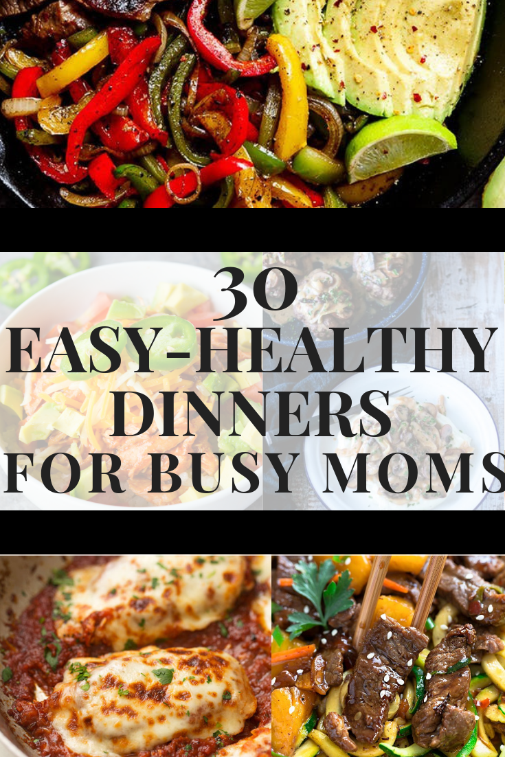 30 Quick & Easy Dinner Recipes for Busy Moms images