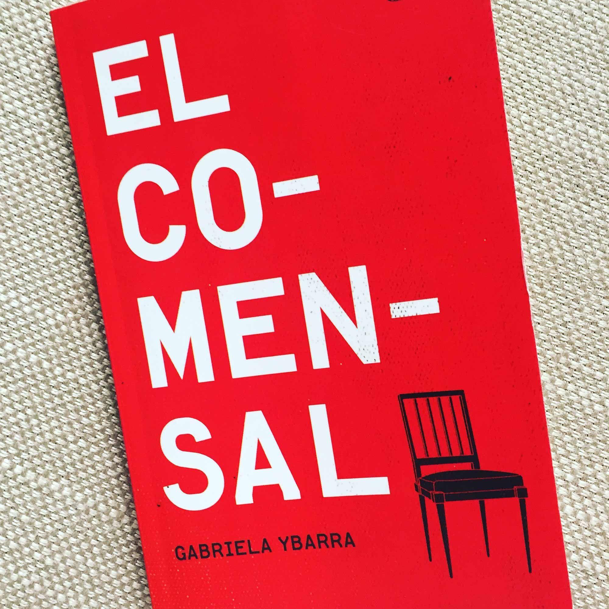 Un libro que recomiendo: 'El comensal' de Gabriela Ybarra
