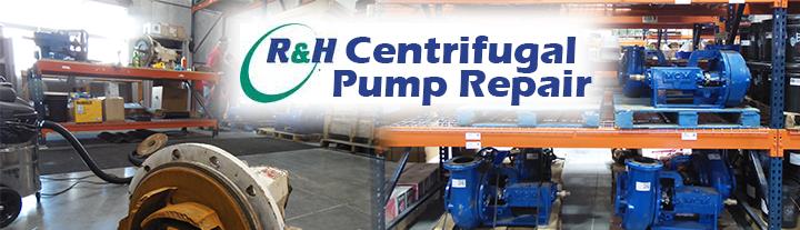 R&H supply, Centrifugal Pump Repair - Houston, TX | Domestic
