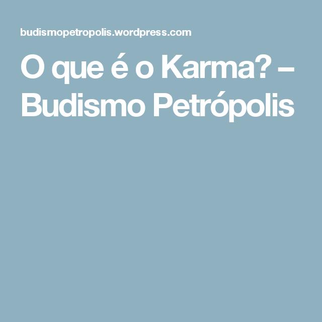 O Que E O Karma Karma