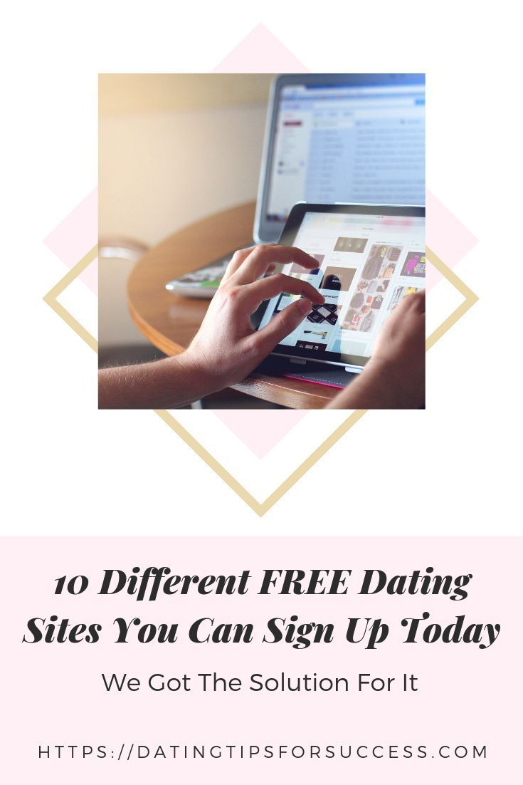 10 Different FREE Dating Sites You Can Sign Up Today (With