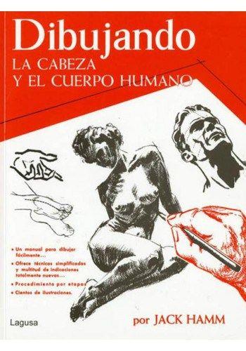 Dibujando la Cabeza y el Cuerpo Humano  JACK HAMM PDF  LIBROS