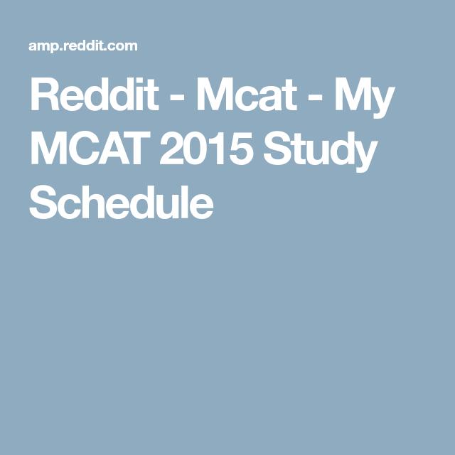 Mcat Study Schedule Reddit