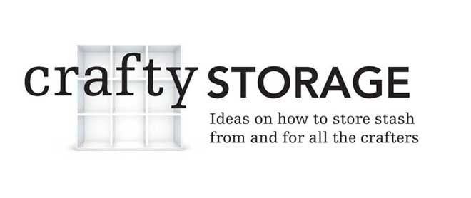Crafty Storage A Website For Quotideas On How To Store