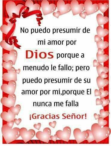 Muchas Muchas Gracias Mi Buen Y Hermoso Dios Frases