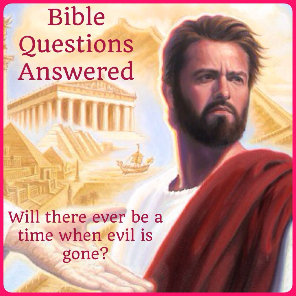 """Bible Questions Answered - Will there ever be a time when evil is gone? To find out what the bible says, please visit JW.org > Publications > Magazines > The WATCHTOWER July 2015, cover series """"How to Deal With Anxiety"""" under article entitled """"Bible Questions Answered"""" ༺♥༻ Want to learn more? Under """"Contact Us"""" just """"Request a Bible Study!"""" All at no charge. JW.org also has the Bible and study aids to read, watch, listen and download in several languages. Plus now TV.JW.org!"""