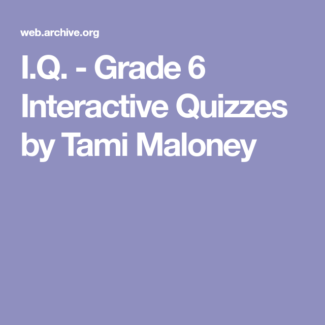 Iq grade 6 interactive quizzes by tami maloney homeschool iq grade 6 interactive quizzes by tami maloney fandeluxe Image collections