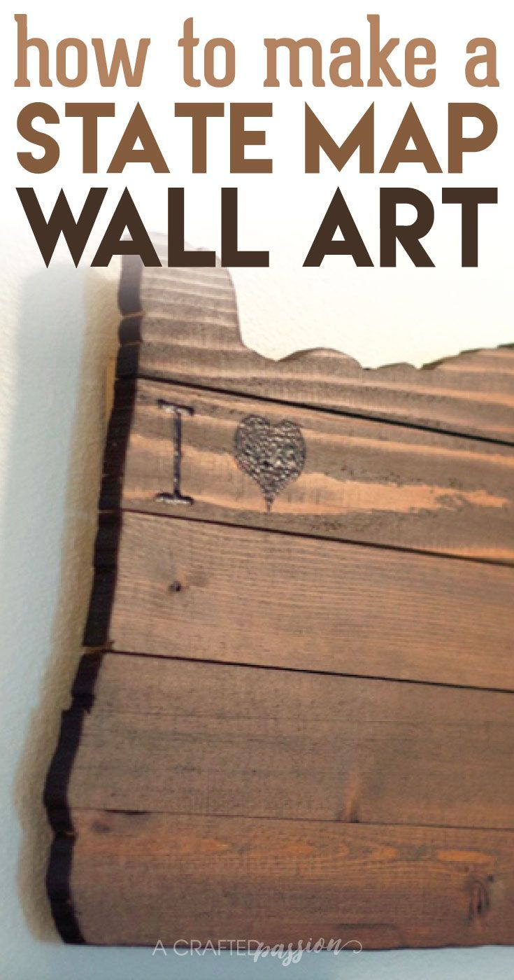 Make a custom state map wall art wood burning kits map wall art