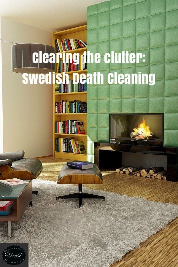 Clearing The Clutter Swedish Death Cleaning House Interior