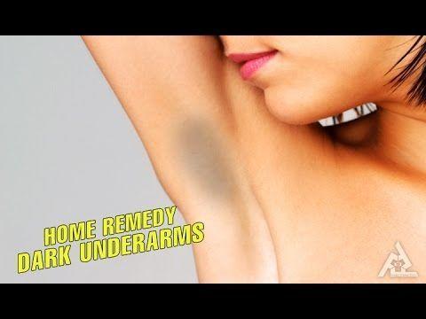 home remedies to get rid of dark underarms  best health