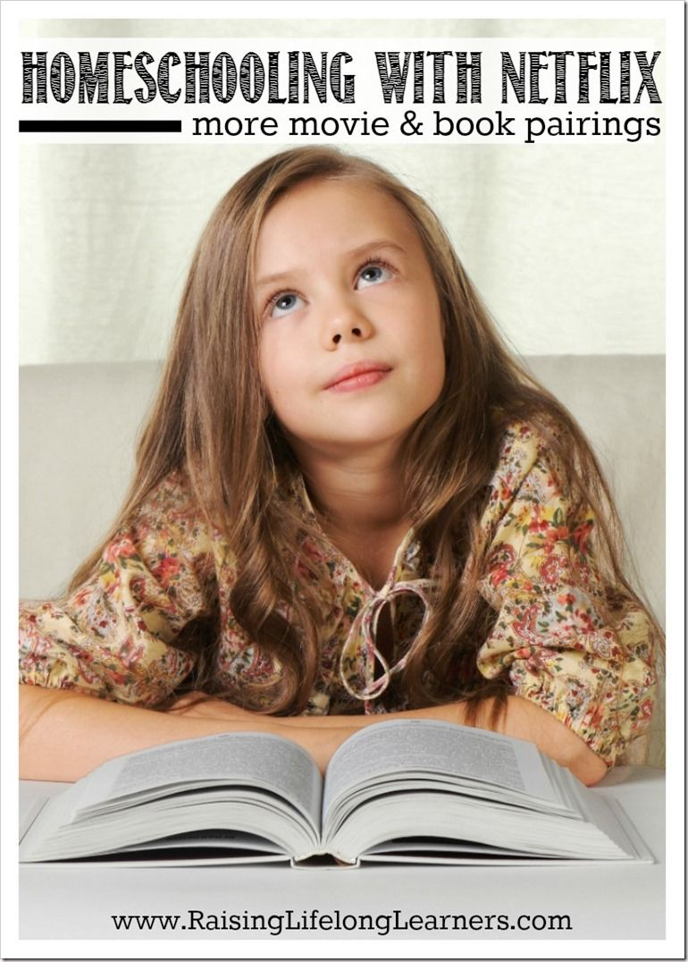 Homeschooling with Netflix - Movie and Book Pairings ...