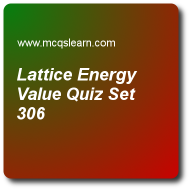Lattice Energy Value Quizzes: A level chemistry Quiz 306 Questions ...