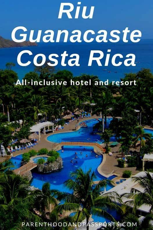 RIU Guanacaste All Inclusive In Costa Rica