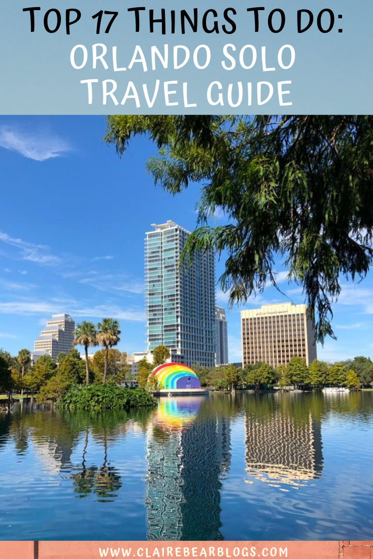 Orlando Solo Travel Guide Claire Solo Travel Solo Travel Destinations Florida Travel