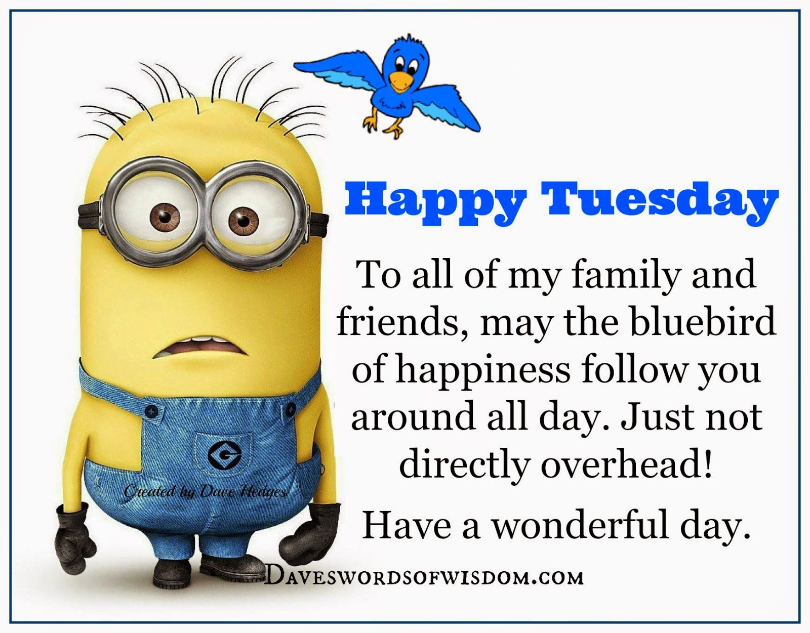 Have a Happy Tuesday. Happy tuesday pictures, Minions