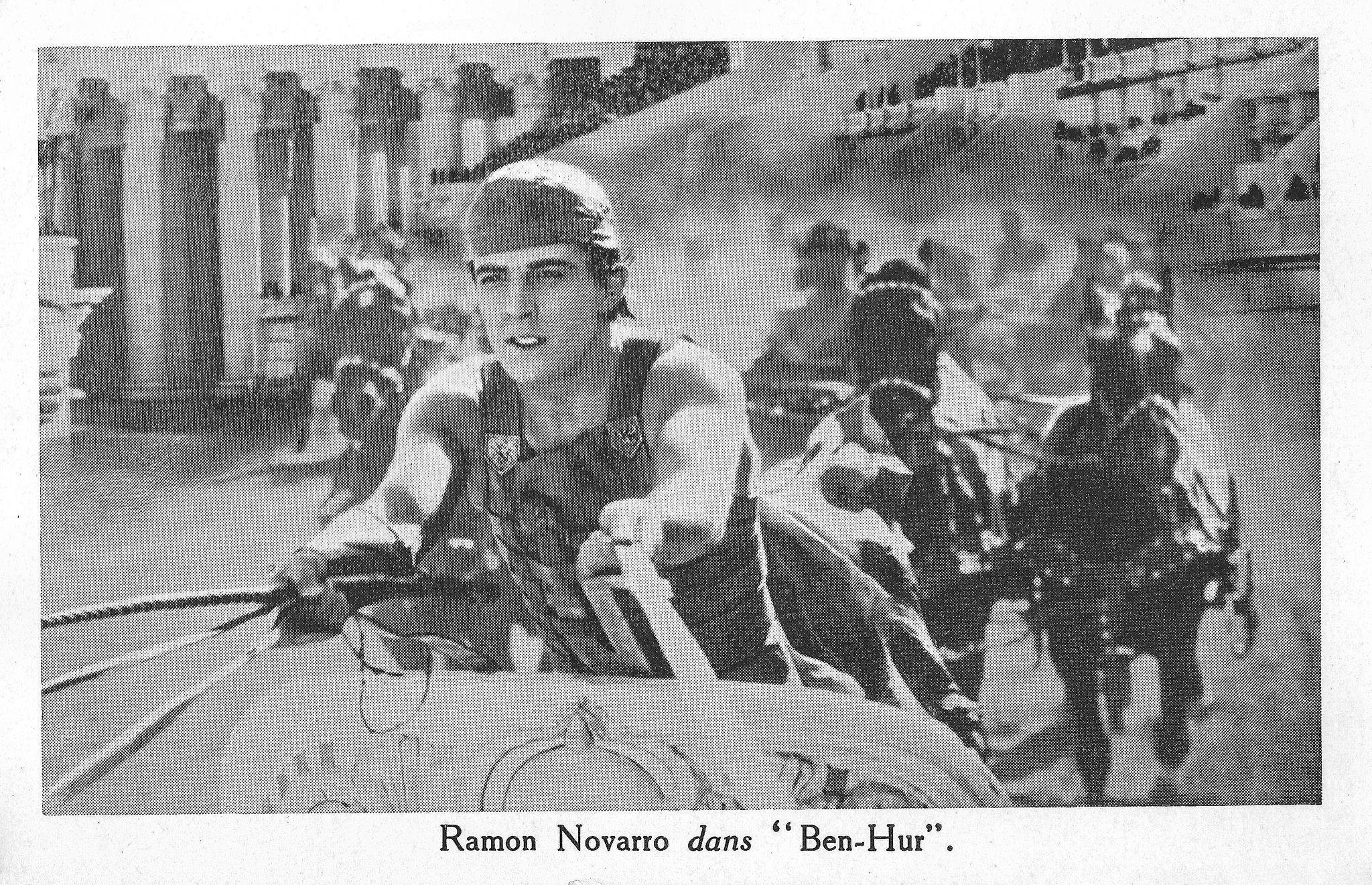 https://flic.kr/p/CgspRS | Ramon Novarro in Ben Hur (1926) | French postcard by Cinema Madeleine, Paris. Photo: publicity still for  Ben-Hur: A Tale of the Christ  (Fred Niblo, 1925). Capture: Chariot race in Ben-Hur.