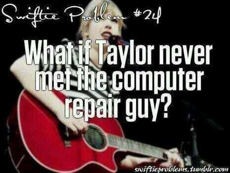 Just imagine a life without taylor swift! I could not even ...