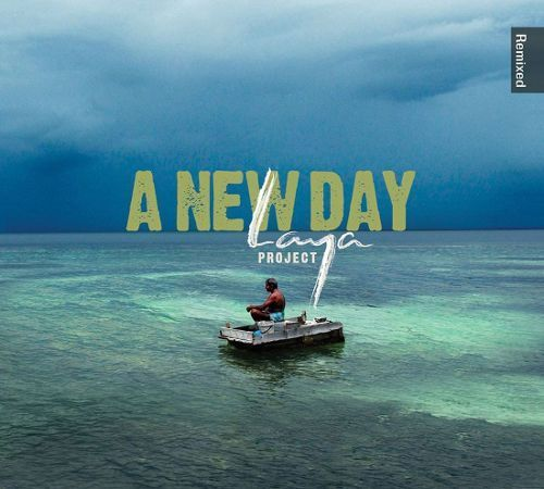 A New Day: Laya Project Remixed [CD]