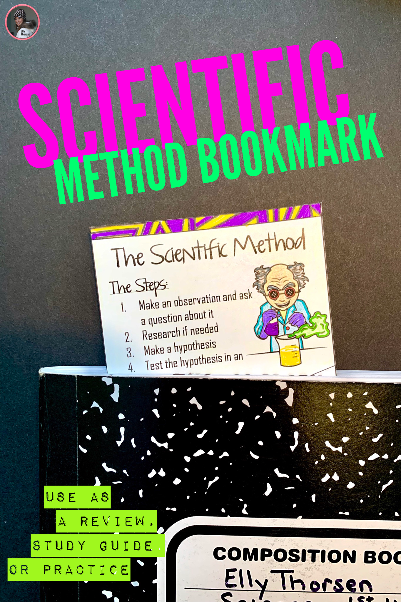 Scientific Method Bookmark Use As A Study Guide Review