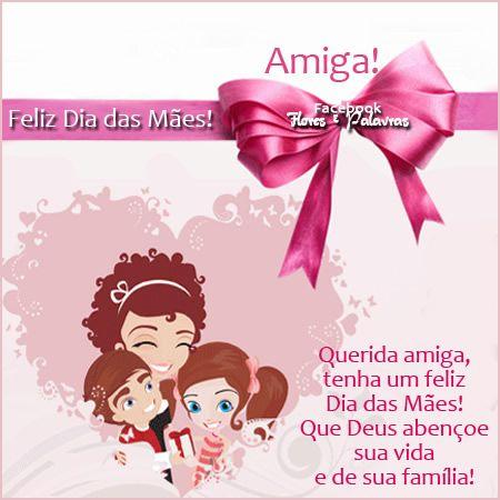 Amiga Feliz Dia Das Maes Querida Com Imagens Feliz Dia