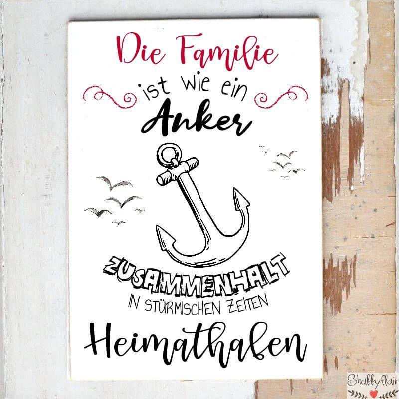 Schild Mit Spruch Die Familie Ist Wie Ein Anker In 2020 Spruche Zitat Familie Kurze Spruche Zum Geburtstag